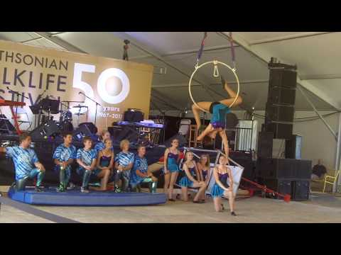 Circus Arts -  At The Smithsonian Folklife Festival -  Washington DC -  7/7/2017