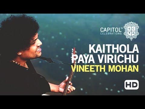 Kaithola Paaya Virichu_Malayalam Folk Song by Vineeth Mohan_2016