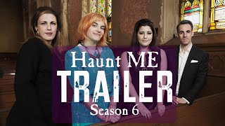 Haunt ME - Season 6 Trailer