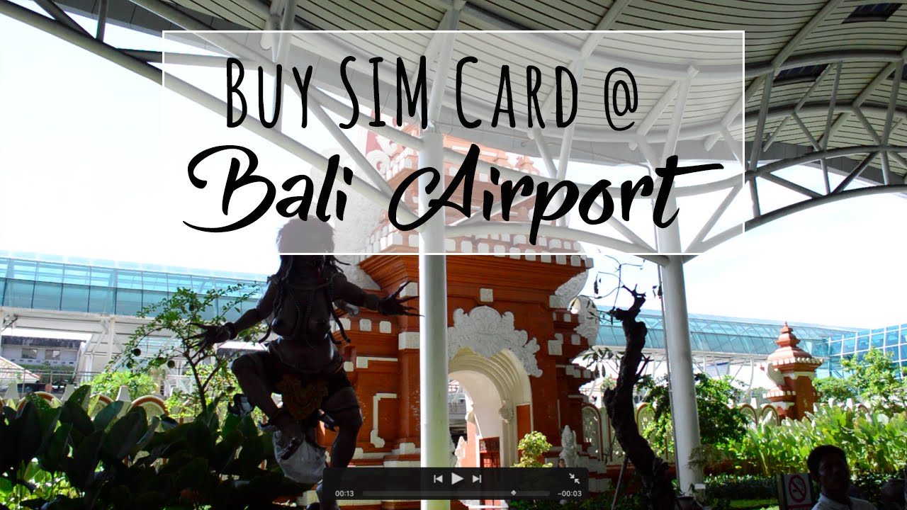 Carte Bali Avec Aeroport.Bali Prepaid Sim Card Best Place To Buy Is At Airport From