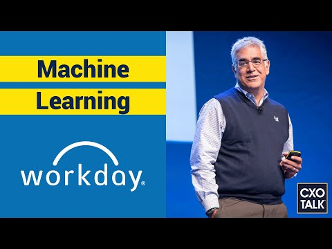 Workday CEO Aneel Bhusri on Machine Learning and Corporate Culture (CxOTalk #359)