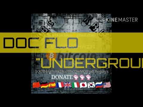 """BLOCKCHAIN F.M.:(DOC FLO - """"UNDERGROUND"""")"""