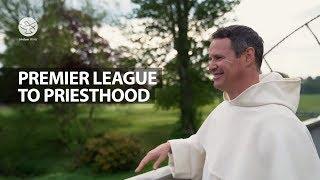 Premier League to Priesthood | Fr. Philip Mulryne O.P | Star Of the World
