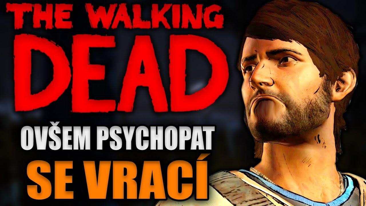 THE WALKING DEAD ovšem psychopat se vrací