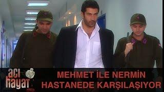Скачать Mehmet Ile Nermin Hastanede Karşılaşıyor Acı Hayat 21 Bölüm
