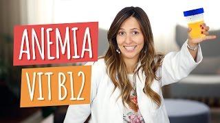 ANEMIA VITAMINA B12 | Alimentação para Curar