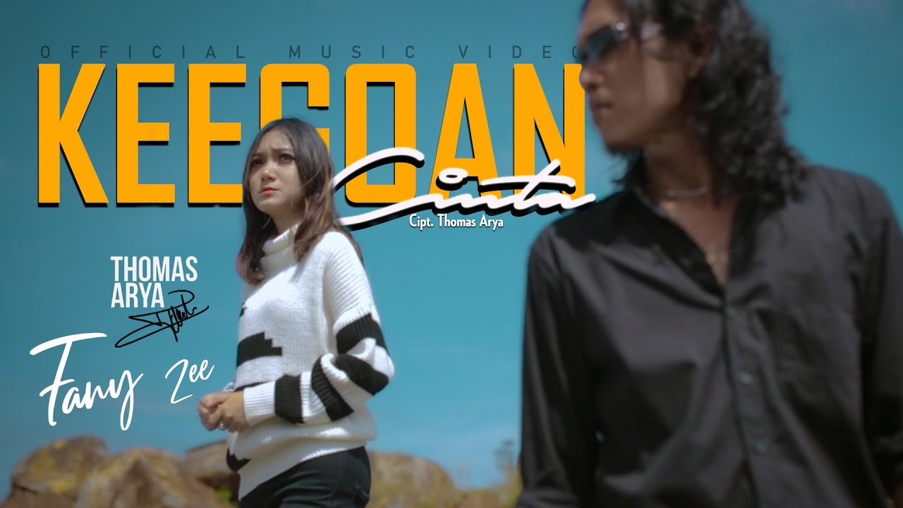 THOMAS ARYA FEAT FANY ZEE - KEEGOAN CINTA (Official Music Video)