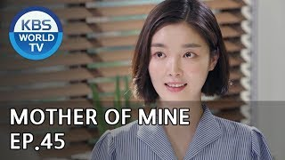 Mother of Mine EP.45 [ENG, CHN, IND2019.06.14]