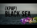 [MV] KPOP|| ☆BLACK SEA☆|| *TEASER HD