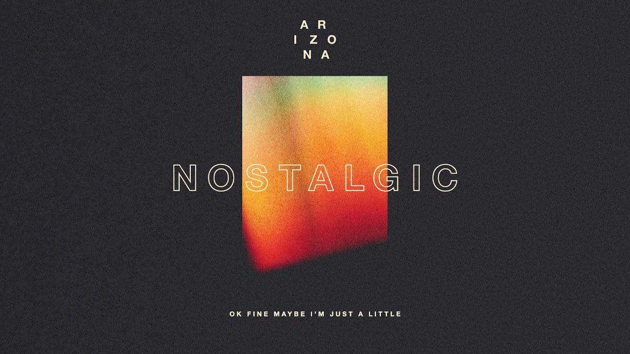 A R I Z O N A Nostalgic Official Audio Youtube