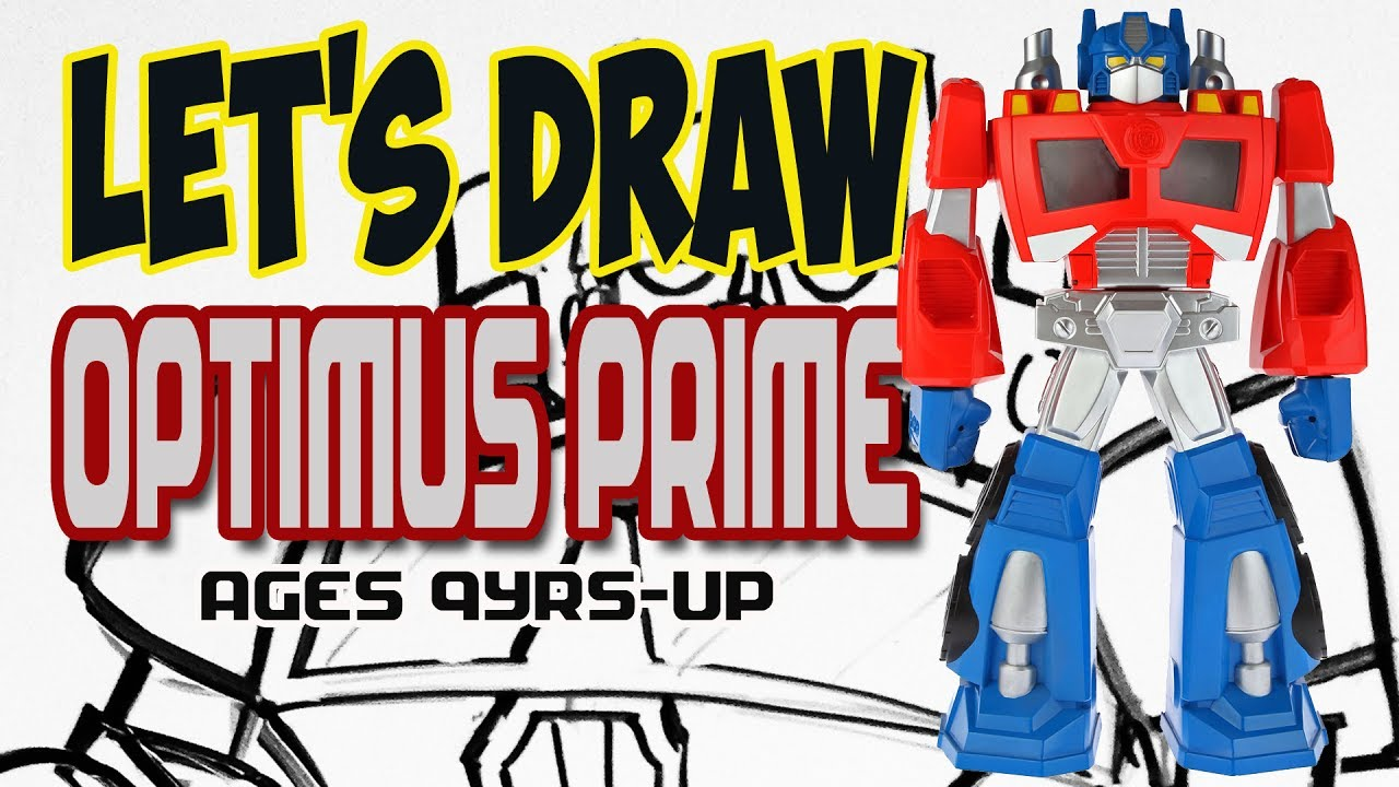 Drawing Optimus Prime From Transformers Rescue Bots Basic