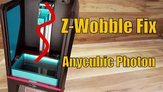 #05 Anycubic Photon - Z-Wobble Fix