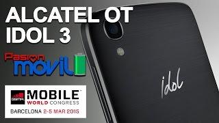 Alcatel One Touch Idol 3 en el Mobile World Congress 2015!