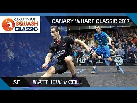 Squash: Matthew v Coll - Canary Wharf Classic 2017 SF Highlights