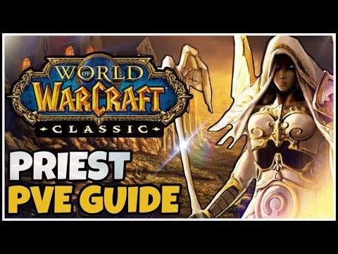 Classic WoW Priest PvE Guide (Races, Talents, Consumables, Rotation