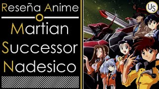 Reseña / Review Anime:  Martian Successor Nadesico // Unlimited Sky