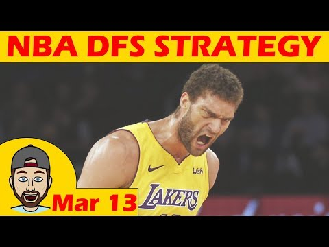 NBA DFS Projections & Strategy   Tuesday 3/13   FanDuel & DraftKings