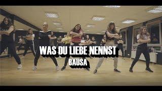 Was du Liebe nennst | Bausa | Dance Choreography