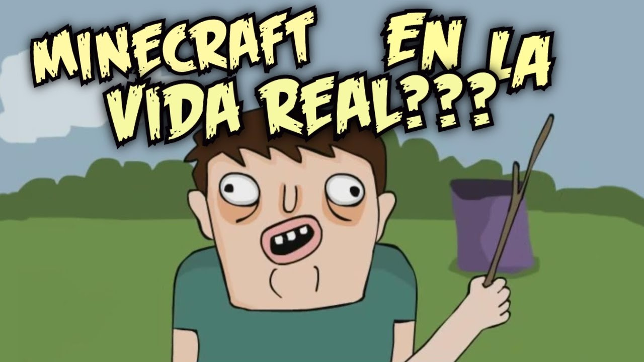 Parodia animada minecraft en la vida real no por for Videos de minecraft en la vida real