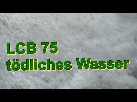 LCB 75 tödliches Wasser