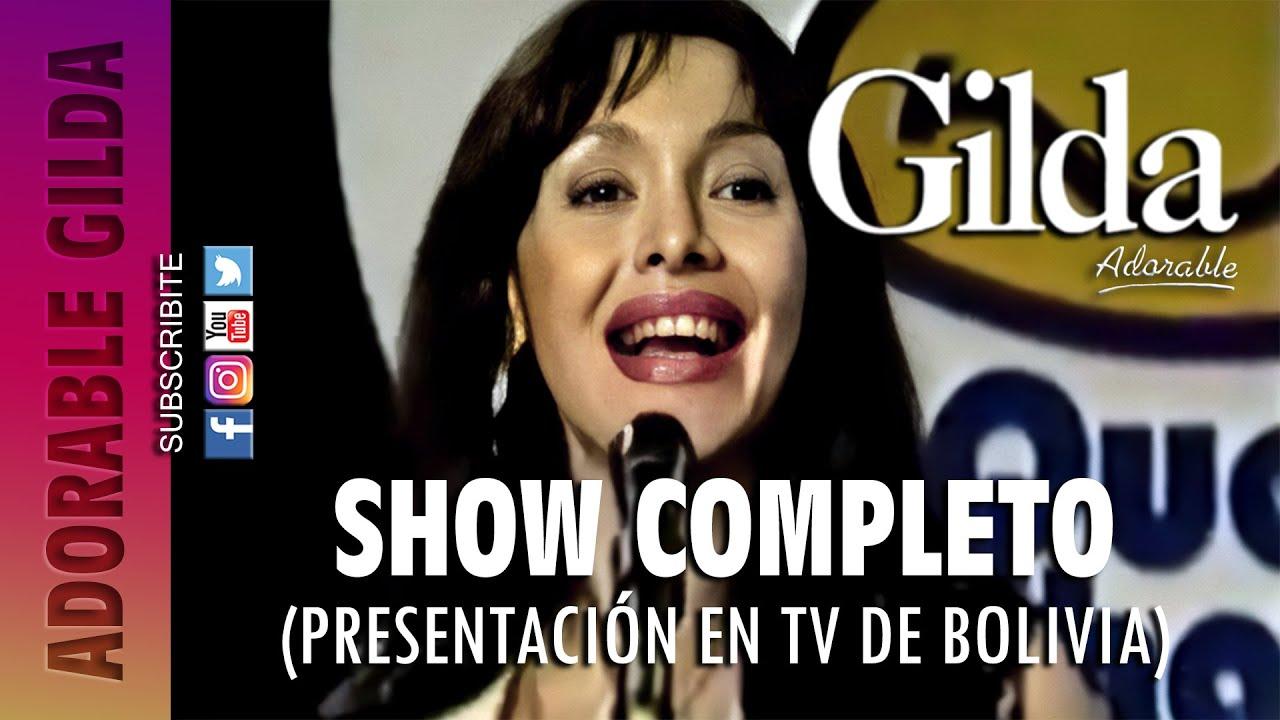 """GILDA - SHOW COMPLETO (""""QUE PACHANGA"""", TV BOLIVIA)"""