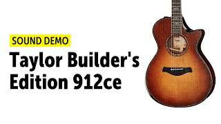 Taylor Builder's Edition 912ce - Sound Demo (no talking)