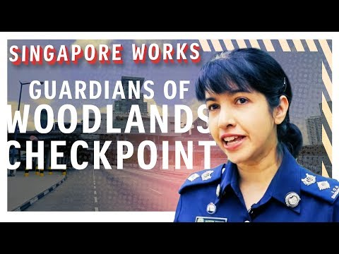 Singapore Works: Woodlands Checkpoint