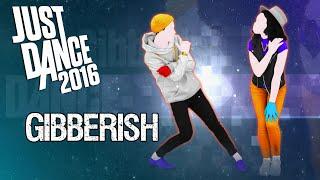 [PS4] Just Dance 2016 - Gibberish - ★★★★★ thumbnail