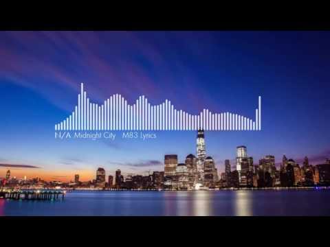 Midnight City - M83 Lyrics