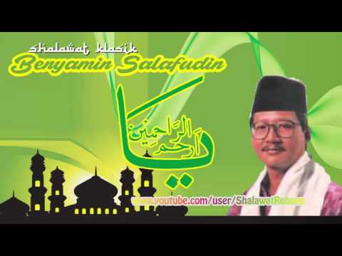 Benyamin Salafudin Ya Arhamar Rahimin