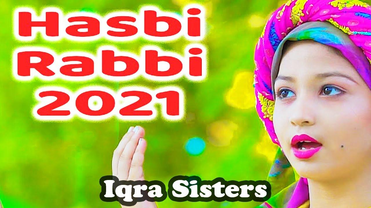 Download Iqra Sisters - 2021 New Beautiful Best Naat Sharif - Hasbi Rabbi - Kids Kalam - Hi-Tech Islamic