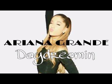 Daydreamin Ariana Grande Letra (Lyrics)
