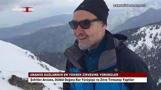 Amanos dağlarının en yüksek zirvesine yürüdüler