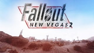 Apparently, Fallout NV 2 Is In Development - TAKE WITH A GRAIN OF SALT