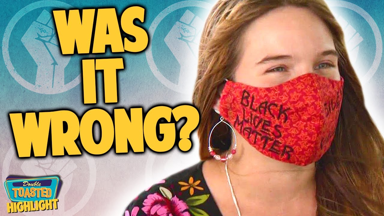 TEACHER FIRED FOR WEARING A BLM MASK   Double Toasted
