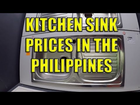Kitchen Sink Prices In The Philippines. - YouTube