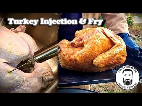 Fry A Turkey 🦃 With An Injection & Marinade Recipe - Teach A Man To Fish