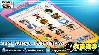 Busy Signal - Lord Help Wi (April 2014) S5 Riddim - Truckback Records | Dancehall