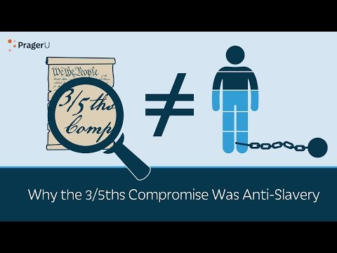 Why the 3/5ths Compromise Was Anti-Slavery