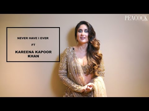 NEVER HAVE I EVER FT KAREENA KAPOOR KHAN