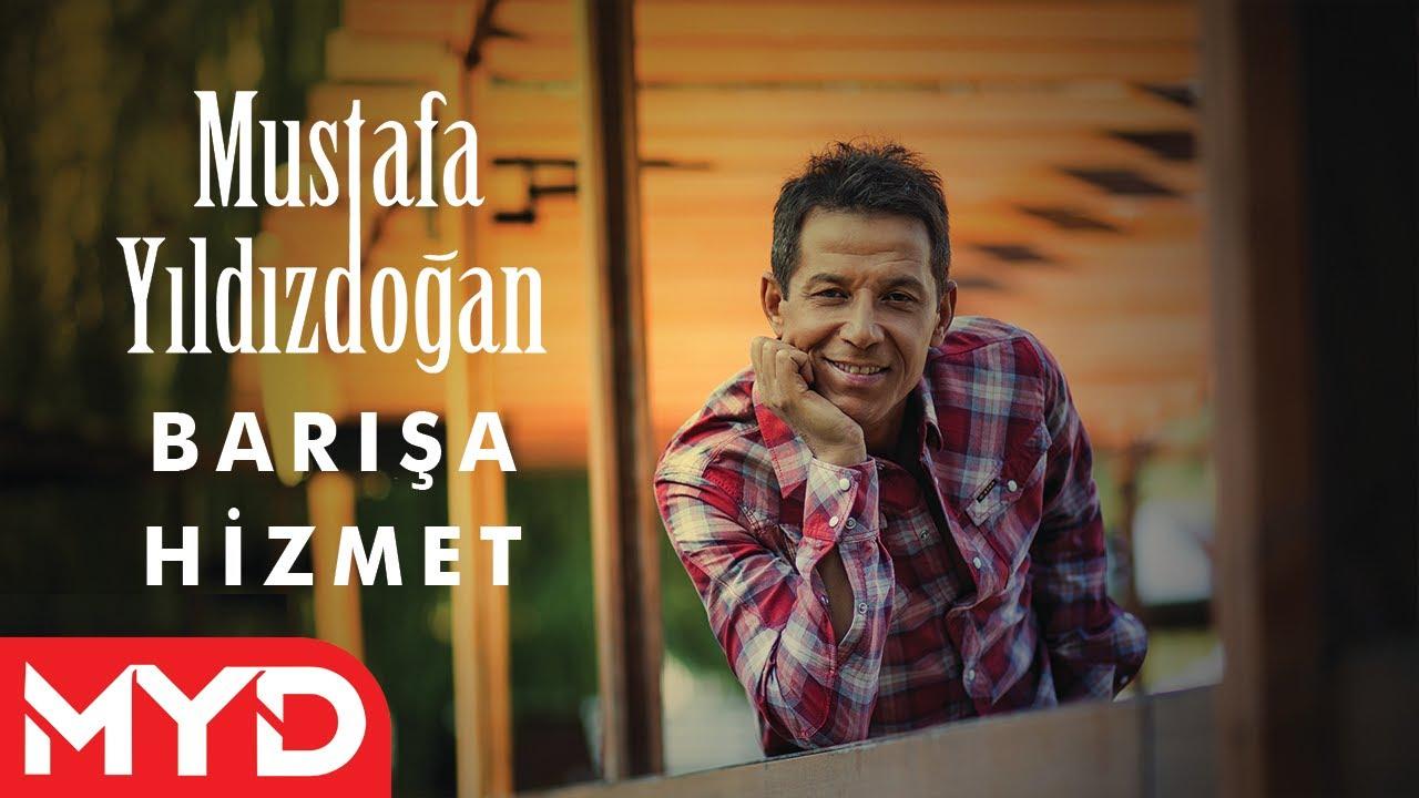 Barışa Hizmet - Mustafa Yıldızdoğan
