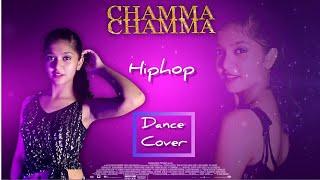 Chamma Chamma (Remix)    Hiphop dance choreography