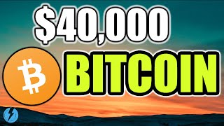 $40,000 BITCOIN BY SPRING 2020 - BTC PRICE TREND