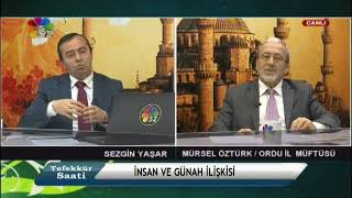 11/01/2018 TEFEKKÜR SAATİ - MÜRSEL ÖZTÜRK / ORDU İL MÜFTÜSÜ