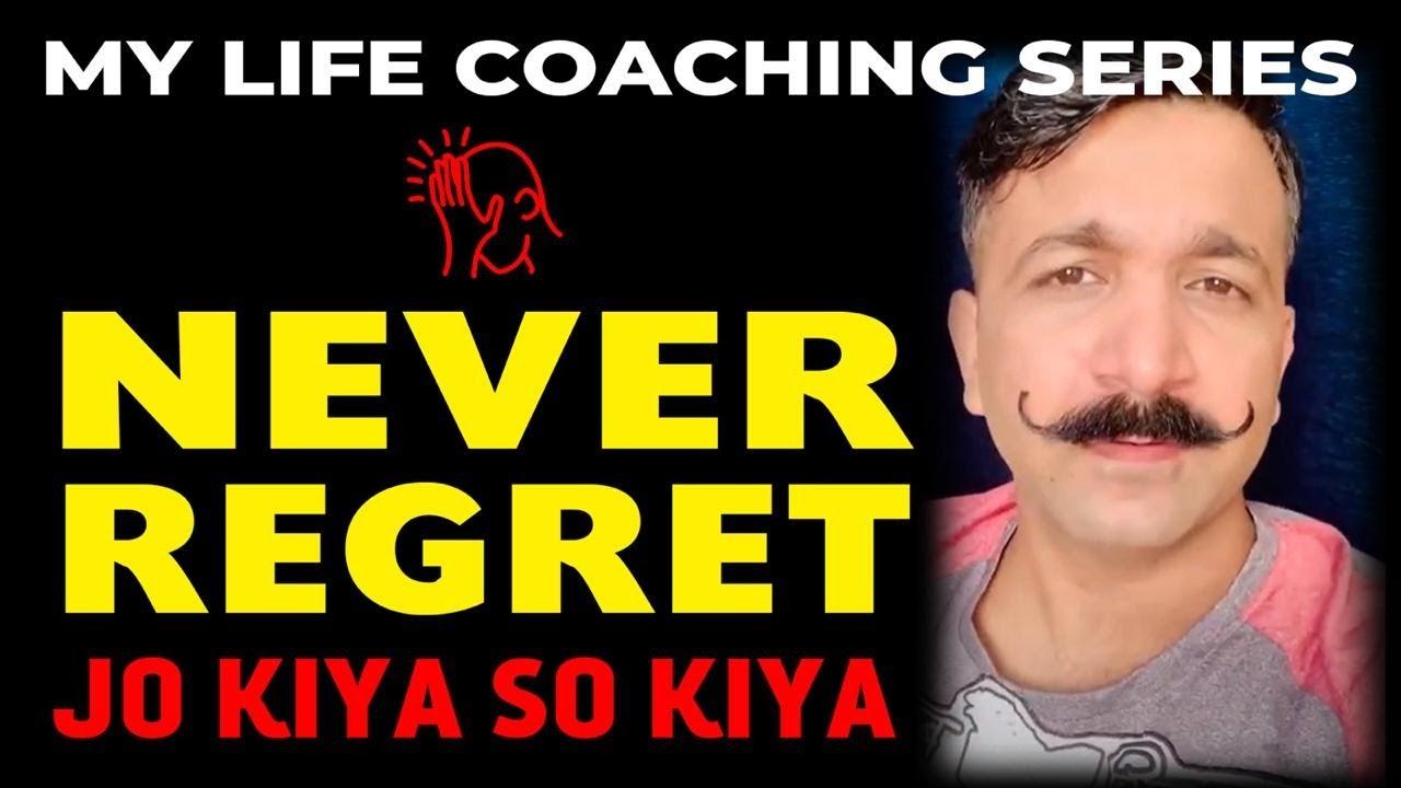 """""""NEVER REGRET"""" कभी भी पछताओ मत! #GrandmasterShifuji #LifeCoaching #MasterShifuji #LifeMentoring"""