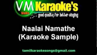 Naalai Namathe (Karaoke Sample)
