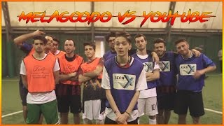 CALCIO A 5 | PARTITA EPICA! - Melagoodo VS Youtube All Star