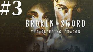 Broken Sword: The Sleeping Dragon Walkthrough part 3
