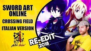 Sword Art Online Op. - Crossing Field (Italian Version) Re-Edit 2018
