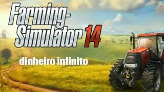 ●Farming simulator 14 com dinheiro infinito